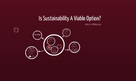 Is Sustainability A Viable Option?