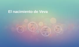 El nacimiento de Veva