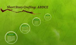 Short Story Crafting:  ABDCE