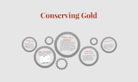 Conserving Gold