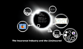 Copy of The  Insured and the (Un)Insured
