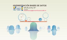 ADMINISTRACIÓN BASES DE DATOS