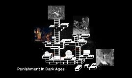 Punishment in Dark Ages
