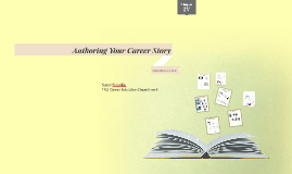 Authoring Your Career Story