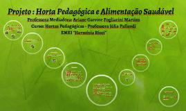 Projeto : Horta Educativa