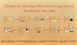 Chapter 26: The Great West and the Agricultural Revolution,