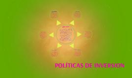 POLITICAS DE INVERSION