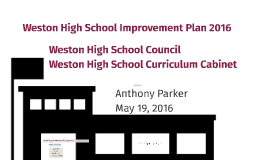 Weston HS Improvement Plan 2016