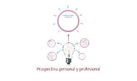Copy of Prospectiva personal y profesional