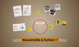 Massamedia & Cultuur: 7