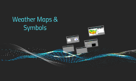 Weather Maps & Symbols