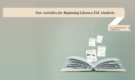Fun Activities for Beginning Literacy Adult ESL Students