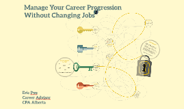 Manage Your Career Progression Without Changing Jobs
