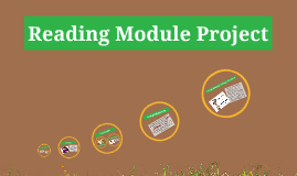 Copy of Reading Module Project
