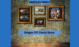 Religion CPT: Family Dinner