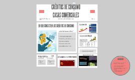 Copy of CREDITOS DE CONSUMO CASAS COMERCIALES
