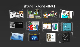 Around the world with ICT