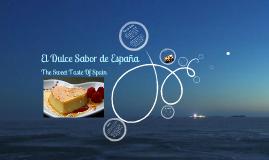 El Dulce Sabor de España                                         (The Sweet Taste of Spain)