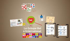 Copy of Copy of Internationalisation du Groupe Bel