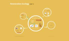 restoration ecology (part 1)