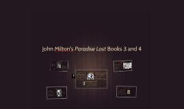John Milton's Paradise Lost Books 3 and 4