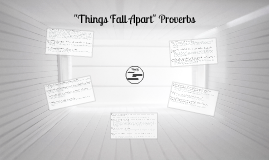 "Copy of ""Things Fall Apart"" Proverbs"