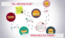 """""""EL REVOLTIJO"""""""