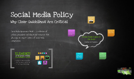 Social Media Policy - Why Clear Guidelines Are Critical