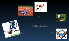 ADM Spring Activities
