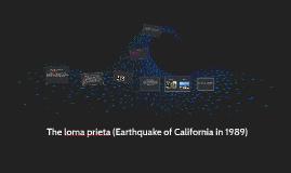 Loma Prieta(california in 1989)