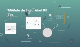 Modelo de Seguridad RB Tec