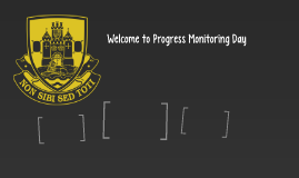 Welcome to Progress Monitoring Day