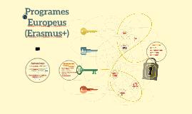 Introducció als Programes Europeus (Erasmus+)