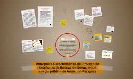 Principales Características del Proceso de Enseñanza de Educ