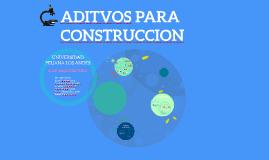 ADITVOS PARA CONSTRUCCION