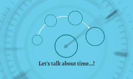 Let's talk about time...!