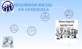 SEGURIDAD SOCIAL EN VENEZUELA