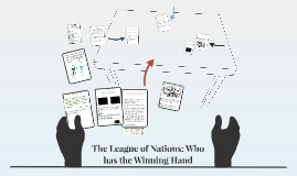 The League of Nations: Who has the Winning Hand