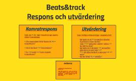 Respons och utvärdering - Beats&track