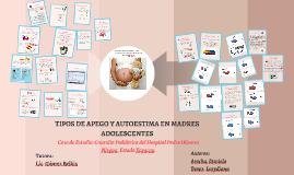Copy of Copy of TIPOS DE APEGO Y AUTOESTIMA EN MADRES ADOLESCENTES