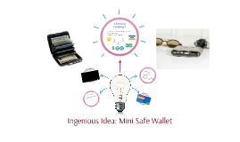Ingenious Idea: Mini Safe Wallet