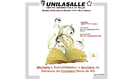 Copy of Memória e Sensibilidades: Feminino na Literatura da Fronteir