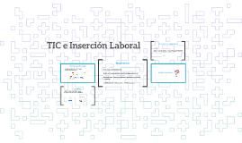 TIC e Inserción Laboral