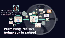 Promoting Positive Behaviour in School