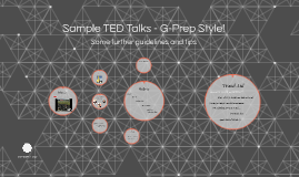Sample TED Talks - G-Prep Style!