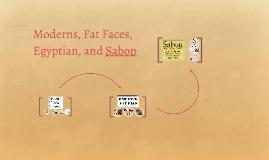 Moderns, Fat Faces