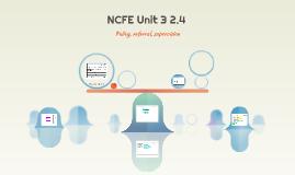 NCFE Unit 3 2.4