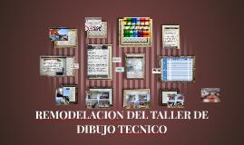 Remodelación del taller de dibujo tecnico