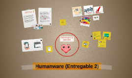 Humanware (Entregable 2)