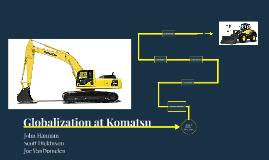 Globalization at Komatsu